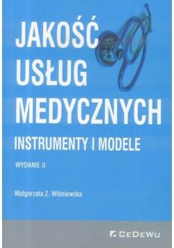 Jakość usług medycznych. Instrumenty i modele w.2