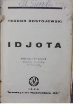 Dzieła idjota tom I-II ,1928r.