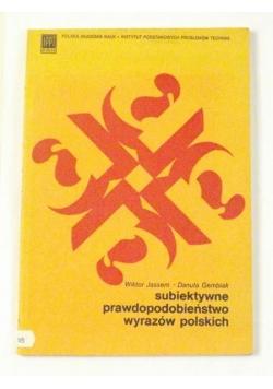 Subiektywne prawdopodobieństwo wyrazów polskich