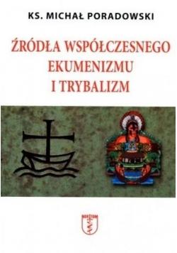 Źródła współczesnego ekumenizmu i trybalizm