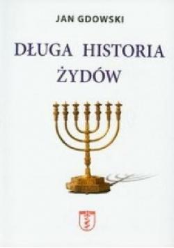 Długa historia Żydów