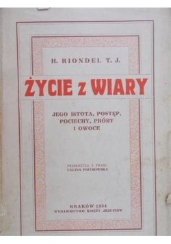 Życie z wiary, 1934 r.