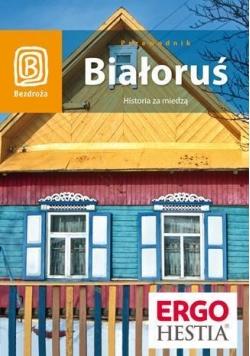 Białoruś Historia za miedzą