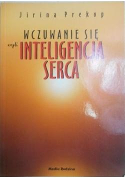 Wczuwanie się czyli inteligencja serca