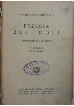 Przeciw złej doli, 1923r.