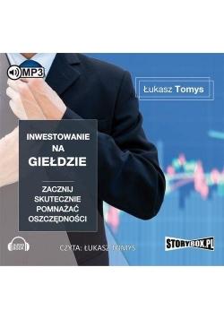 Inwestowanie na giełdzie. Audiobook