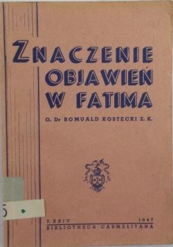 Znaczenie objawień z Fatimy, 1947 r.