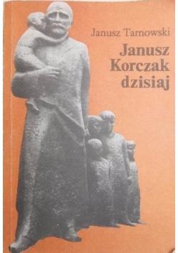 Janusz Korczak dzisiaj