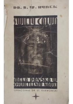 Święty Całun. Męka Pańska w oświetleniu nauki, 1938 r.