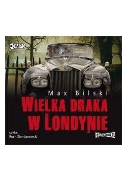 Wielka draka w Londynie audiobook