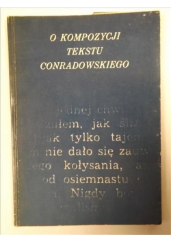 Marek (red.) - O kompozycji tekstu Conradowskiego