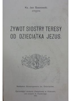 Żywot siostry Teresy od Dzieciątka Jezus, 1915 r.