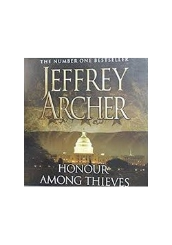 The Number One Bestseller. Jeffrey Archer. Honour Among Thieves, 3 Audiobook