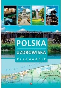 Przewodnik - Polska. Uzdrowiska