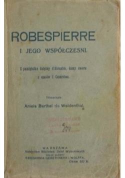 Robespierre i jego współcześni. Z pamiętnika księżny d' Abrantes, damy z dworu z czasów I Cesarstwa, 1913 r.