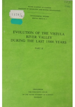 Evolution of the vistula river valley during the last 15000 years