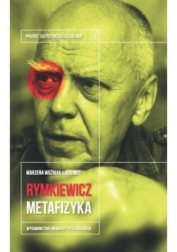 Rymkiewicz metafizyka