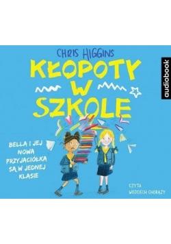Kłopoty w szkole. Audiobook