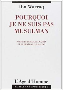 Pourquoi Je ne Suis Pas Musulman
