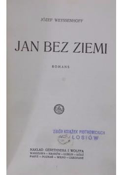 Jan bez ziemi, 1929 r.