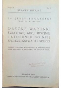 Obecnie warunki światowej akcji misyjnej  i stosunek do niej społeczeństwa Polskiego, 1928 r.