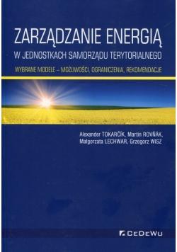 Zarządzanie energią w w jednostkach samorządu terytorialnego Wybrane modele możliwości ograniczenia, rekomendacje