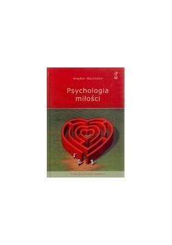 Psychologia miłości - Bogdan Wojciszke