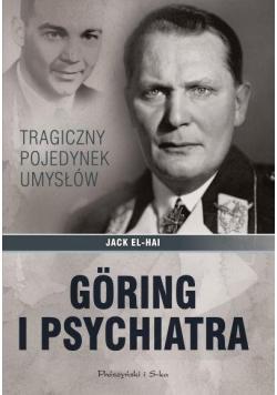 Goring i psychiatra. Tragiczny pojedynek umysłów