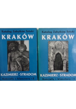 Katalog zabytków sztuki Kraków, Tom 1 i 2