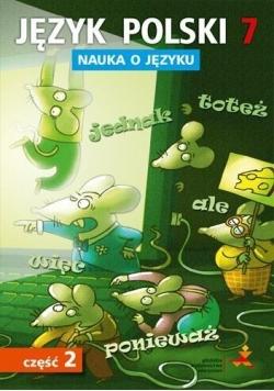 Język Polski SP Nauka O Języku 7/2 ćw. GWO