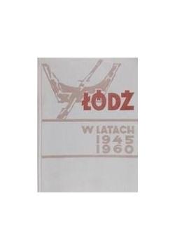 Łódź w latach 1945- 1960