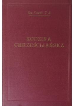 Rodzina chrześcijańska jaką być powinna, 1927 r.
