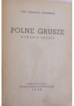 Polne grusze, 1948 r.