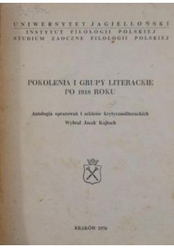 Pokolenia i grupy literackie po 1918 roku