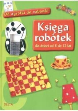 Księga robótek od 8 do 12 lat