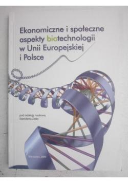 Ekonomiczne i społeczne aspekty biotechnologii w Unii Europejskiej i Polsce
