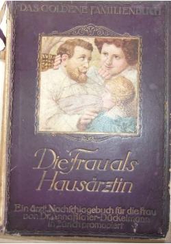 Die frauals hausarżtin, 1913