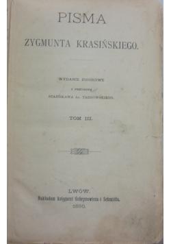 Pisma Zygmunta Krasińskiego, tom 3, 1890r.