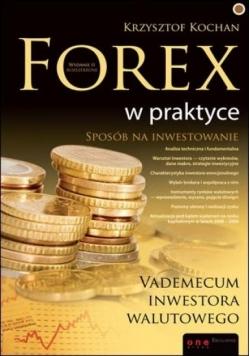 Forex w praktyce. Vademecum inwestora walutowego.