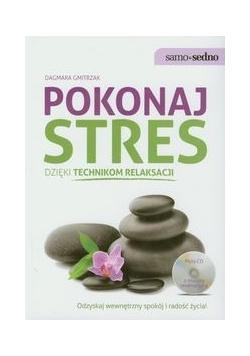 Pokonaj stres dzięki technikom relaksacji + CD, Nowa