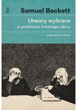 Utwory wybrane w przekładzie Antoniego Libery.