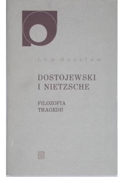 Dostojewski i Nietzsche. Filozofia tragedii