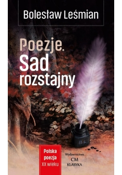 Poezje Sad rozstajny