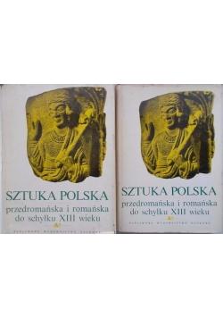 Sztuka polska przedromańska i romańska do schyłku XIII wieku, t. I-II