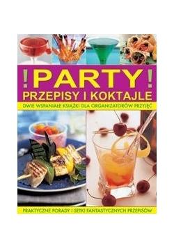 Party Przepisy i koktajle