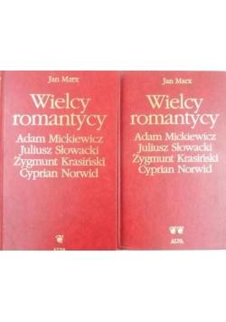 Wielcy romantycy: Adam Mickiewicz, Juliusz Słowacki, Zgymunt Krasiński, Cyprian Norwid, Tom I-II