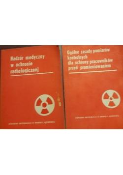 Ogólne zasady pomiarów kontrolnych dla ochrony pracowników przed promieniowaniem/ Nadzór medyczny w ochronie radiologicznej
