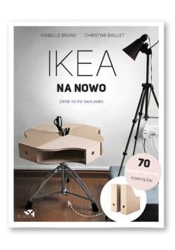 Ikea na nowo. Zrób to po swojemu