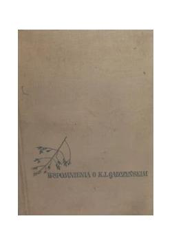 Wspomnienia o K.I.Gałczyńskim