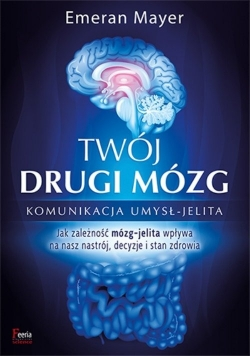 Twój drugi mózg